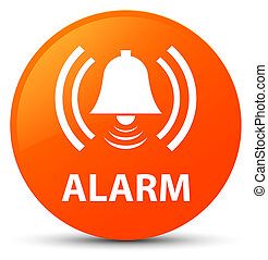 Alarm (bell icon) orange round button