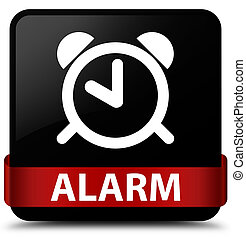 Alarm black square button red ribbon in middle