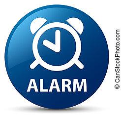 Alarm blue round button