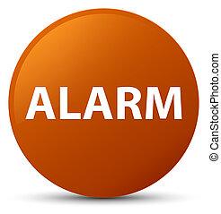 Alarm brown round button