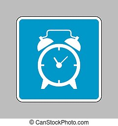 Alarm clock sign. White icon on blue sign as background.