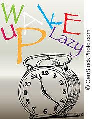 alarm clock (wake up lazy) on a gray background