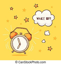 Alarm clock with wake up sign