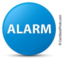 Alarm cyan blue round button