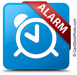 Alarm cyan blue square button red ribbon in corner