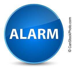 Alarm elegant blue round button