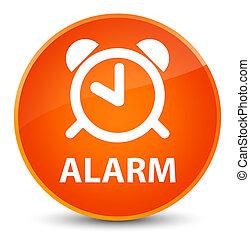 Alarm elegant orange round button