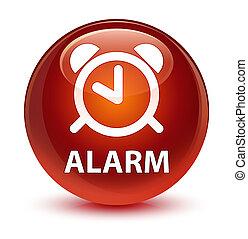 Alarm glassy brown round button