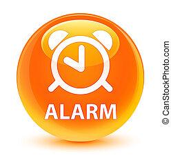 Alarm glassy orange round button