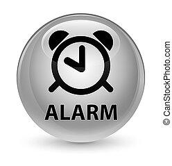 Alarm glassy white round button