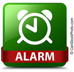 Alarm green square button red ribbon in middle