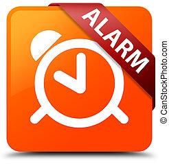 Alarm orange square button red ribbon in corner