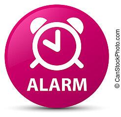 Alarm pink round button