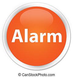 Alarm premium orange round button