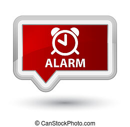Alarm prime red banner button