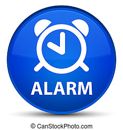 Alarm special blue round button