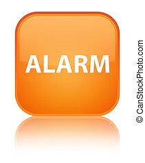 Alarm special orange square button