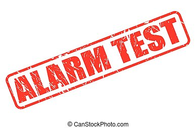ALARM TEST red stamp text