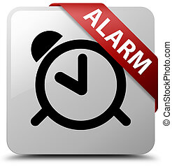 Alarm white square button red ribbon in corner