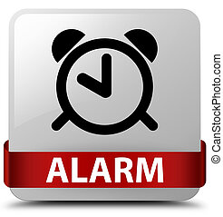 Alarm white square button red ribbon in middle
