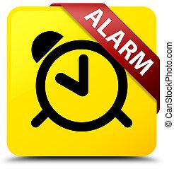 Alarm yellow square button red ribbon in corner