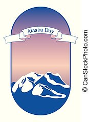 Alaska Day. 18 October. State in the USA. Mountainous landscape, evening sky. Oval frame. Ribbon with the name of the event