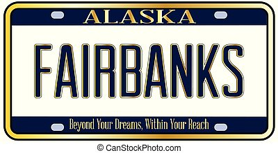 Alaska State License Plate Mockup With The City Fairbanks - ...