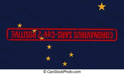Alaska US state swaying flag stamped with red positive response to COVID-19, loop
