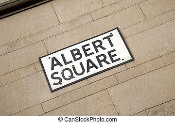 Albert Square Street Sign, Manchester