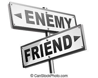 albo, przyjaciele, najgorzej, najlepszy, nieprzyjaciel