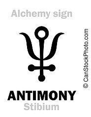 "Alchemy Alphabet: ANTIMONY (Stibium), one of mundane stuffs, ""metal of earth"", figur.: Free Spirit of human; eq.: mesdemet, surma: 1) Antimony ore; 2) Regulus of Antimony (pure): formula=[St]."