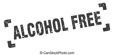 alcohol free stamp. square grunge sign isolated on white background