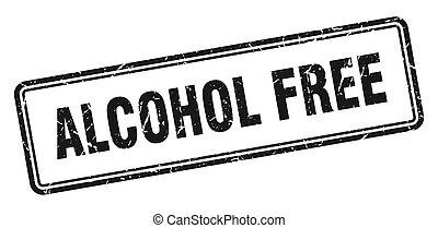 alcohol free stamp. square grunge sign on white background