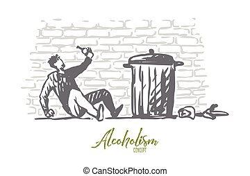 Alcoholism, man, drunk, bottle, tired concept. Hand drawn drunk man with bottle of alcohol near trash bin concept sketch. Isolated vector illustration.
