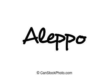Aleppo city handwritten word text hand lettering. ...