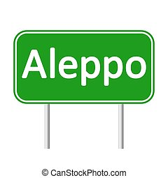 Aleppo road sign. - Aleppo road sign isolated on white ...