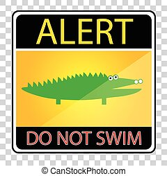 Alert Sign - Do Not Swim