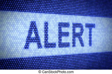 Alert text - 3d illustration of alert text on computer...