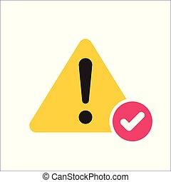 alerta, triangulo, erro, símbolo, cheque, fracasso, sinal., aviso, carrapato, feito, ícone, confirmar, aprovado, problema, completado, ícone