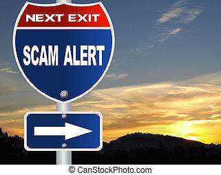 alerte, scam, panneaux signalisations