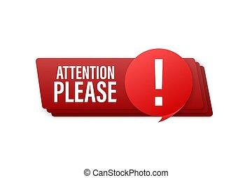 alerte, signe., attention, rouges, icon., bannière, vecteur, exclamation, signe, please., illustration., danger, s'il vous plaît, stockage