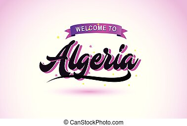 Algeria Welcome to Creative Text Handwritten Font with Purple Pink Colors Design.