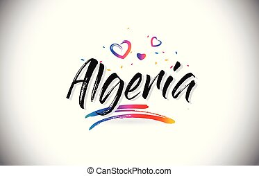 Algeria Welcome To Word Text with Love Hearts and Creative Handwritten Font Design Vector.
