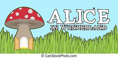Alice in Wonderland lettering on green grass and mushroom. Mad font