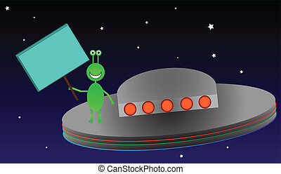 Alien in Space with Sign