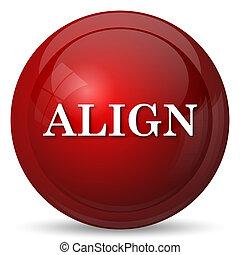 Align icon. Internet button on white background.