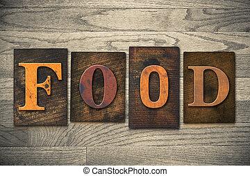 alimento, madeira, conceito, tipo, letterpress