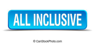 all inclusive blue 3d realistic square isolated button