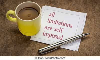 all limitations are self imposed inspirational note