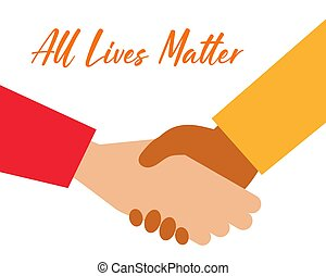 ALL LIVES MATTER Concept: there are two hands show about different nationalities handshake. Cartoon vector style for your design